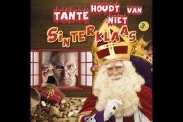 Dé Sinterklaas voorstelling: Tante houdt niet van Sinterklaas